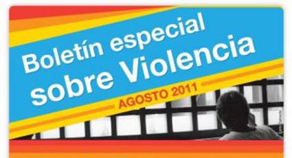 Boletín especial sobre Violencia