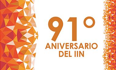 91º Aniversario del IIN