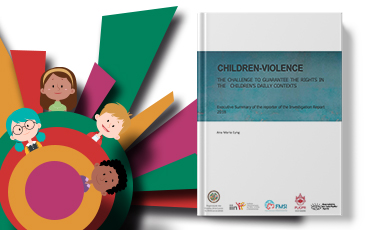 IIN and FMSI present «Children-Violence. The challenge to guarantee the rights in the children's dailly contexts""