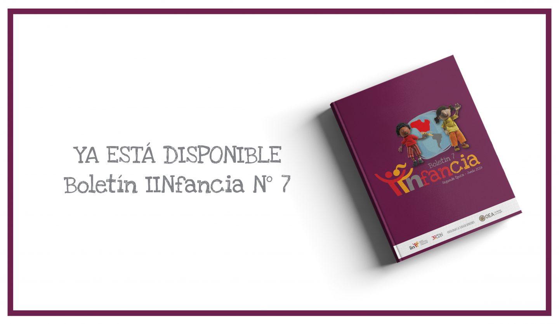 IIN presenta el 7o Boletín IINfancia