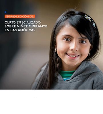 IIN y OIM lanzan segunda edición del «Curso Especializado sobre Niñez Migrante en las Américas»