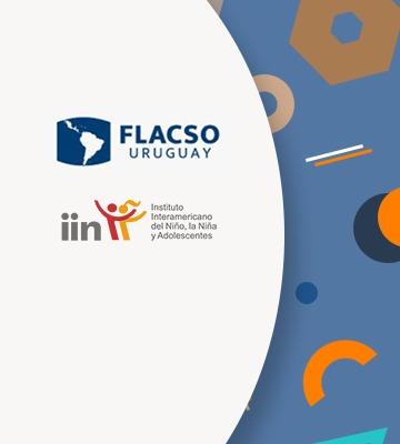 IIN y FLACSO Uruguay firman acuerdo de cooperación para la protección y promoción de los derechos de la niñez