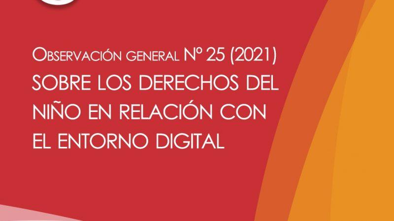 Los derechos de los niños en relación con el entorno digital Observación General N.° 25