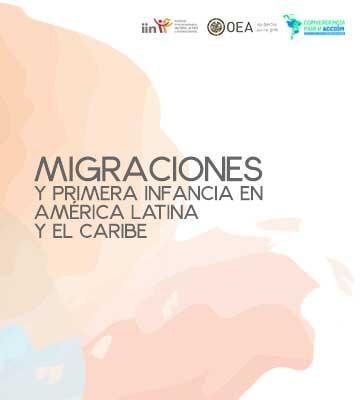 El IIN y la Fundación Horizonte Ciudadano presentan: Migraciones y primera infancia en América Latina y el Caribe