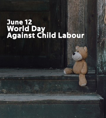 June 12 – World Day against Child Labour