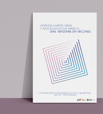 """Lanzamiento del informe """"Violencia a niños, niñas y adolescentes de las Américas: UNA PANDEMIA SIN VACUNAS"""""""