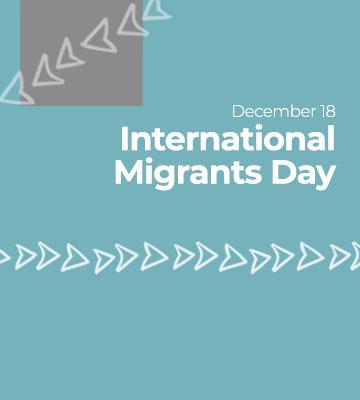 December 18 – «International Migrants Day»