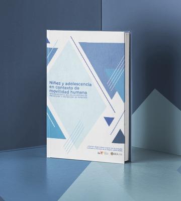 """IIN-OEA presenta la publicación """"Niñez y Adolescencia en contexto de movilidad humana"""""""