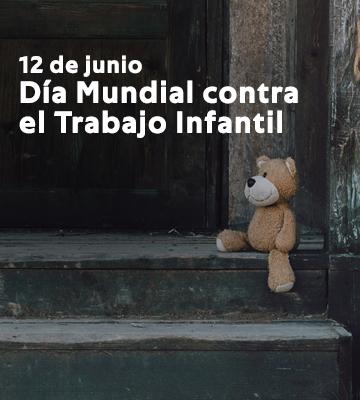 12 de junio – Día Mundial contra el Trabajo Infantil